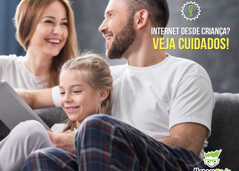 Internet desde crianças? Veja cuidados!