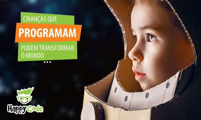 Crianças que programam podem transformar o mundo
