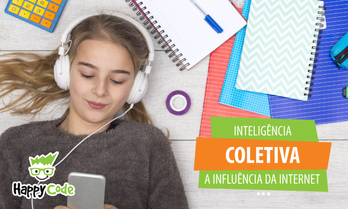Crianças e inteligência coletiva – A influência da Internet