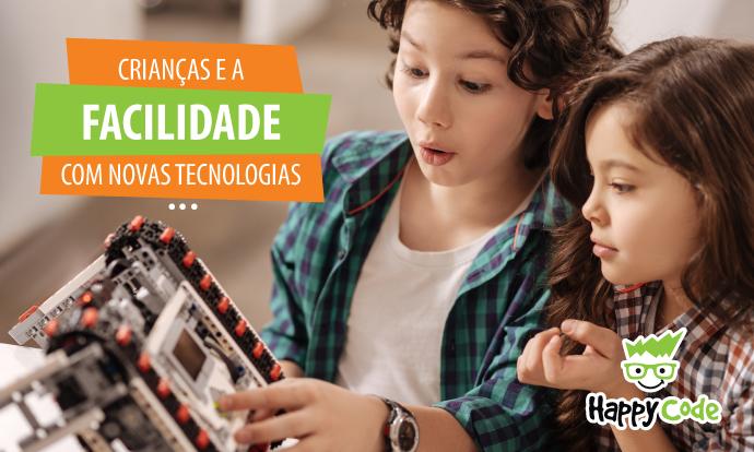 Crianças têm facilidade para dominar novas tecnologias e explorar as possibilidades