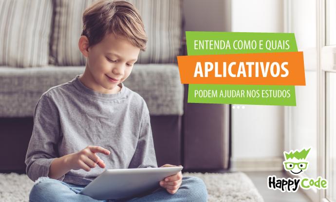 Entenda como e quais os aplicativos que ajudam na educação do seu filho.