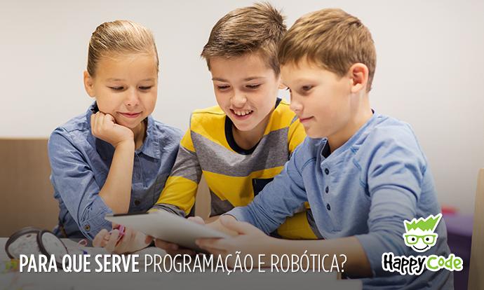 Para que serve programação e robótica?