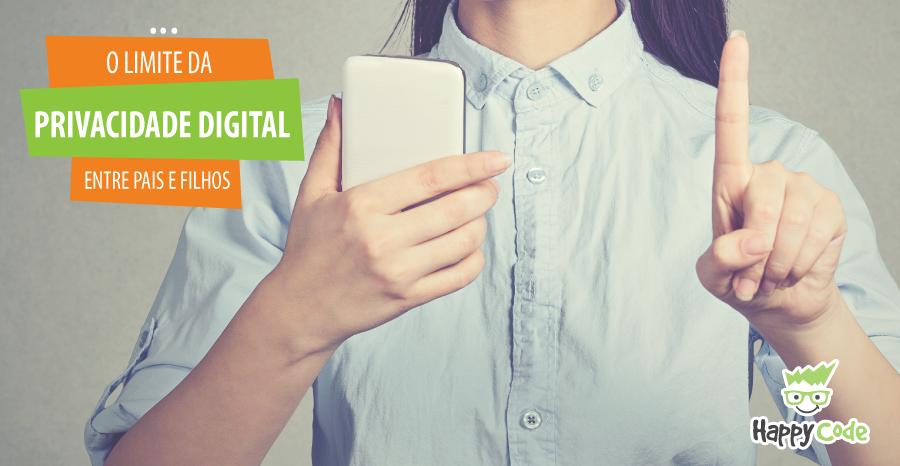 O limite da privacidade digital entre pais e filhos