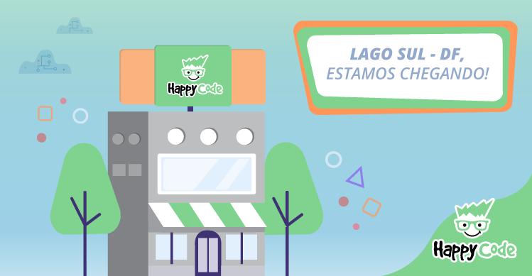 Happy Code continua em expansão e chega em breve ao Lago Sul em Brasília, com os melhores cursos de tecnologia e inovação